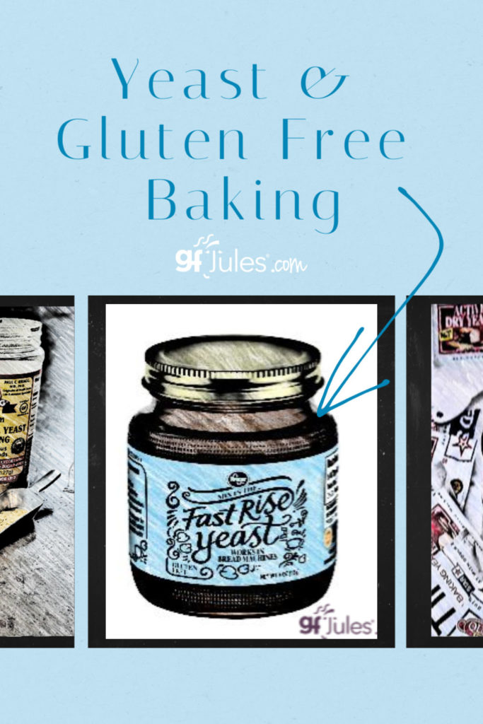 Yeast and Gluten Free Baking: your questions answered | gfJules